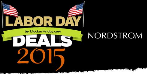 Nordstrom Rack Labor Day Sale by Nordstrom Labor Day Sale 2015 The Deals Store Hours