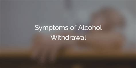 Symptoms Of My Detoxing by Withdrawal Symptoms Remedies You Can Use Today