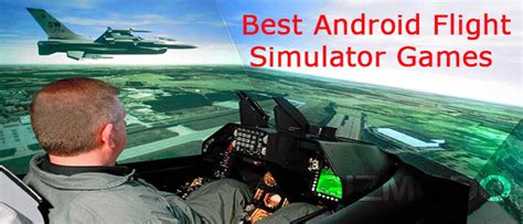 best android simulation 10 best android flight simulator