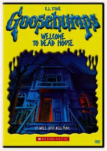 goosebumps welcome to the dead house by goosebumps dvd