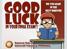 For Exams Good Luck Quotes. QuotesGram Final Exam Wishes