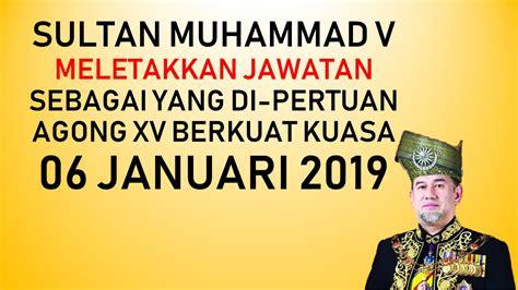 sultan muhammad  meletakkan jawatan sebagai