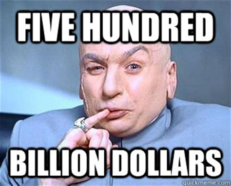 One Million Dollars Meme - dr evil one billion dollars