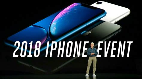 apple iphone xs and xr 2018 event in 12 minutes