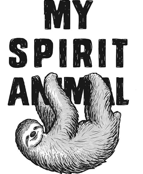 My Spirit Animal quot sloth my spirit animal quot stickers by ynotfunny redbubble
