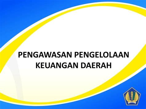 Pengelolaan Keuangan Daerah Pramono Hariadi ppt kementerian keuangan republik indonesia direktorat jenderal pajak 2013 powerpoint