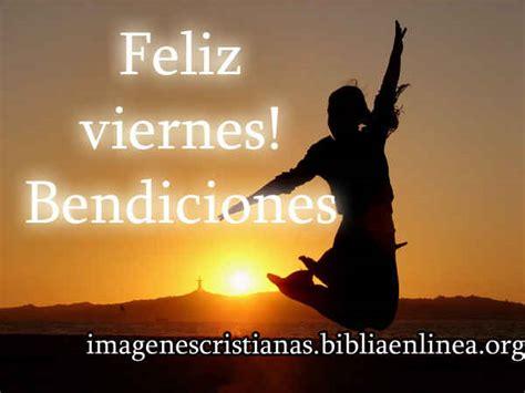 imagenes feliz viernes cristianas im 225 genes de feliz viernes bendiciones imagenes cristianas