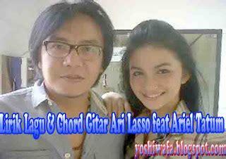download mp3 ari lasso karena aku tlah denganmu lirik lagu dan chord gitar ari lasso feat ariel tatum