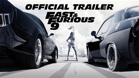fast and furious 8 when is it coming out fast and furious 9 official trailer 2018 may 14 coming