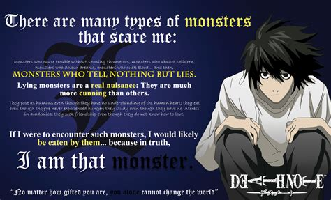 L Quotes Sayings by L Lawliet That Scare Me Change The World By