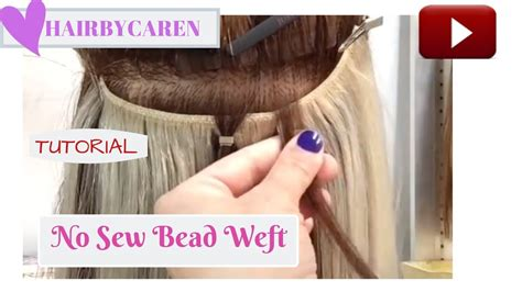 sew bead weft  braid quick weft extensions youtube