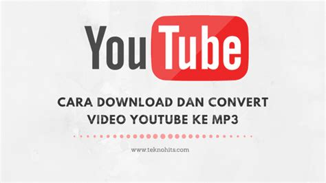 web download dari youtube ke mp3 2 cara convert video youtube ke mp3