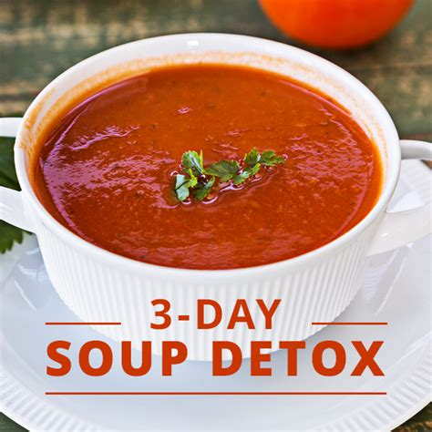 3 Day Detox Soup Cleanse detox and cleanse recipes the idea room