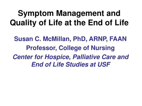 living at the end of a hospice addresses the most common questions books ppt symptom management and quality of at the end of