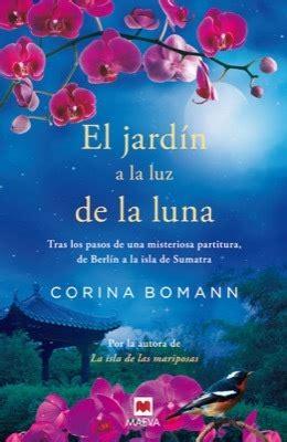 libro la isla de la la isla de las mariposas bomann corina sinopsis del libro rese 241 as criticas opiniones