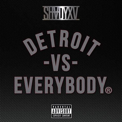 Eminem Detroit Vs Everybody | listen to eminem s quot detroit vs everybody quot f royce da 5 9