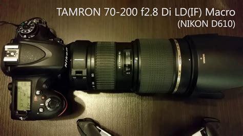 Tamron 70 200 F2 8 tamron 70 200 f2 8 di ld if macro af speed