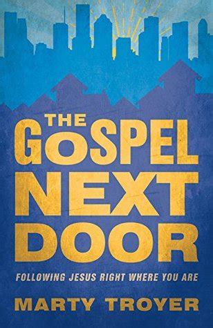 saving a firefighter next door books the gospel next door following jesus right were you are