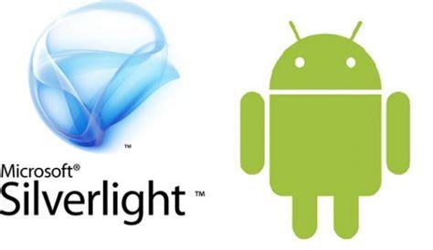 silverlight android come installare microsoft silverlight su android settimocell