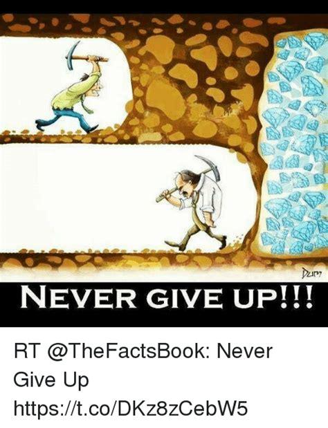 Never Give Up Meme - never give up rt never give up httpstcodkz8zcebw5 meme