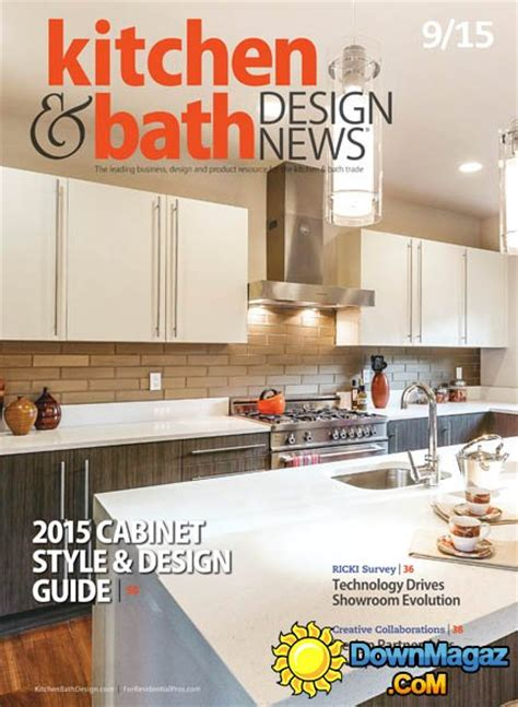 kitchen and bath design news kitchen bath design news uk september 2015 187 download