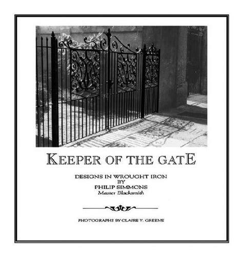 unlocking the iron gate books blacksmithing books an impressive selection of books and
