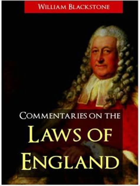 commentaries on the laws of england in four books vol 2 blackstone s commentaries on the laws of england the