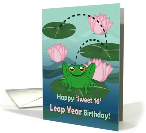leap year birthday card template happy sweet 16 leap year birthday frog and lilypads