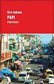 papi largo recorrido spanish edition rita indiana 9788492865406 amazon com books