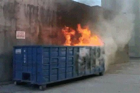Dumpster Fire Meme - this election is not a dumpster fire meme it s real life