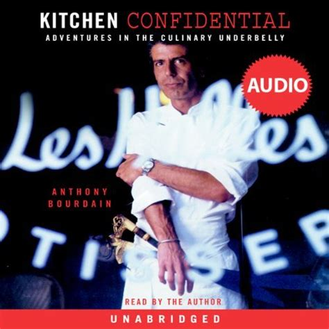 anthony bourdain amazon kitchen confidential adventures in the culinary