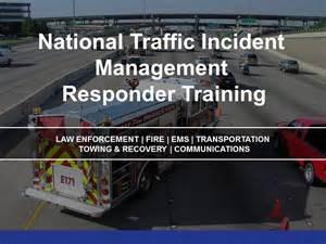Traffic Incidents Traffic Incident Management Responder Program