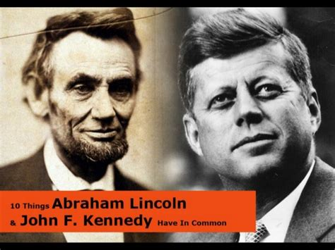 lincoln and jfk 10 things abraham lincoln and f kennedy in common
