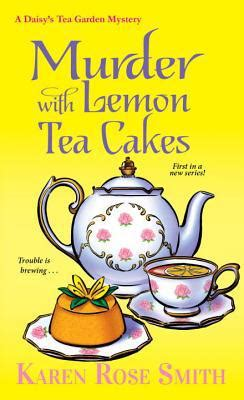 murder with lemon tea cakes by smith mass