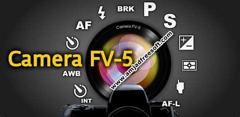camera fv 5 v30 final cracked apk is here crack8club camera fv 5 2 46 cracked apk latest version free download