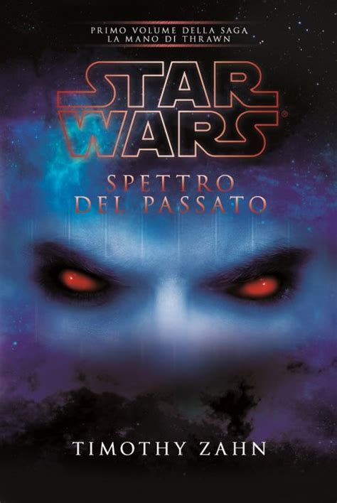 libro star wars thrawn multiplayer it edizioni 187 star wars spettro del passato la mano di thrawn vol 1