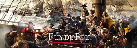theme park holidays abroad the grand parc of puy du fou 174 the cing and