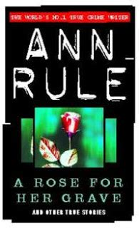 the shallow grave and other true crime stories im namibiana buchdepot true crime book reviews a rose for her grave and other true stories by ann rule