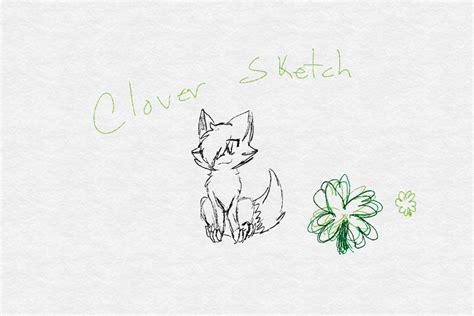 sketchbook clover clover sketch by cloverkat1015 on deviantart