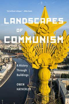 landscapes of communism a landscapes of communism the new press