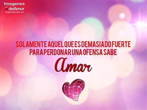 imagenes romanticas frases amor 10 im 225 genes con frases amor s 250 per rom 225 nticas para conquistar