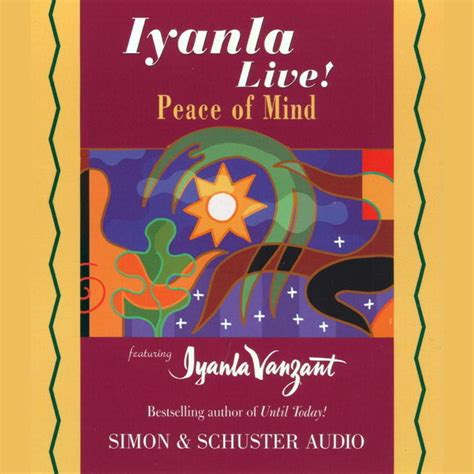 Peace Of Mind An Electronic Phone Book by Iyanla Live Peace Of Mind Abridged Audiobook