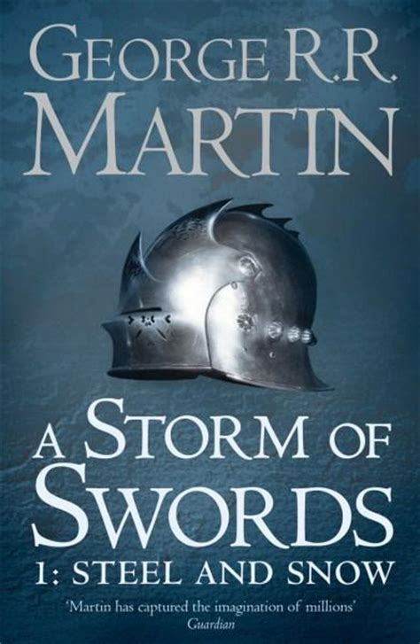 steel and snow booktopia a storm of swords part 1 steel and snow song of ice and fire series book 3 by