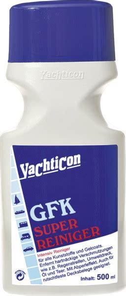 Gfk Yacht Polieren by Yachticon Gfk Superreiniger 500 Ml Reinigungsmittel