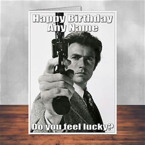movie themed birthday ecards clint eastwood birthday card dirty harry personalised