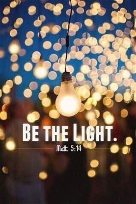 Be The Light Bible Verse by Be The Light Bible Verses