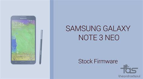 reset samsung note 3 neo download galaxy note 3 neo firmware stock rom unbrick
