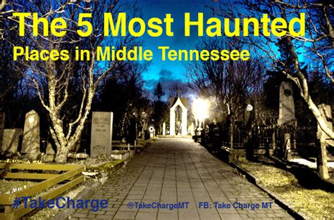 haunted houses murfreesboro tn the 5 most haunted places in middle tennessee takecharge