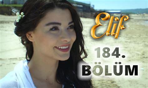 film elif seri 184 elif 184 b 246 l 252 m hd doovi