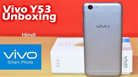 Vivo Y53 Free Ongkir vivo y53 unboxing review ultra hd photos